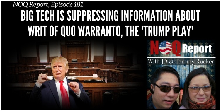 Big Tech is suppressing information about writ of quo warranto, the 'Trump play'
