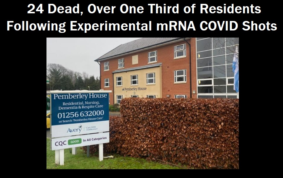 24 Residents Dead in 3 Weeks as One Third of UK Nursing Home Residents Die After Experimental mRNA COVID Injections